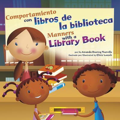 Comportamiento Con Libros de la Biblioteca/Manners With A Library Book - Doering Tourville, Amanda