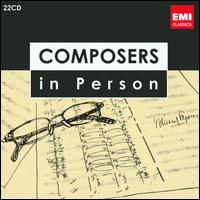 Composers In Person [Box Set] - Aladar Racz (cimbalom); Albert Roussel (piano); André Lafosse (trombone); André Vacellier (clarinet); Auguste Cruque (cello);...