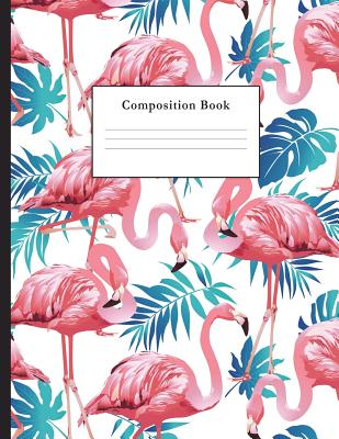 Composition Book: Tropical Flamingo College Ruled Notebook for Taking Notes Journaling School or Work for Girls - Notebooks, Vanguard