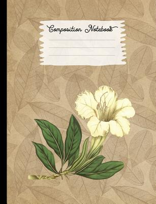 Composition Notebook: College Ruled Blank Lined Journals for School - Great Flowered Solandra - Buchmacher, Olivia