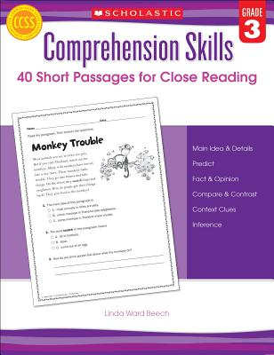 Comprehension Skills: 40 Short Passages for Close Reading: Grade 3 - Beech, Linda