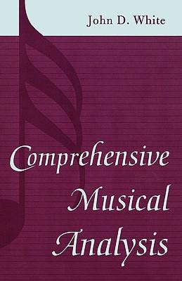 Comprehensive Musical Analysis - White, John D
