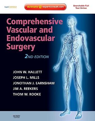 Comprehensive Vascular and Endovascular Surgery - Hallett, John W, and Mills, Joseph L, and Earnshaw, Jonathan