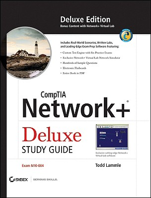 Comptia Network+ Deluxe Study Guide: Exam N10-004 - Lammle, Todd