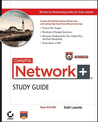 CompTIA Network+ Study Guide: Exam N10-004 - Lammle, Todd