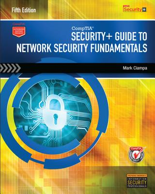 CompTIA Security+ Guide to Network Security Fundamentals (with CertBlaster Printed Access Card) - Ciampa, Mark