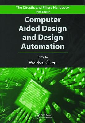 Computer Aided Design and Design Automation - Chen, Wai-Kai (Editor)