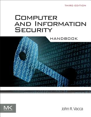 Computer and Information Security Handbook - Vacca, John R.