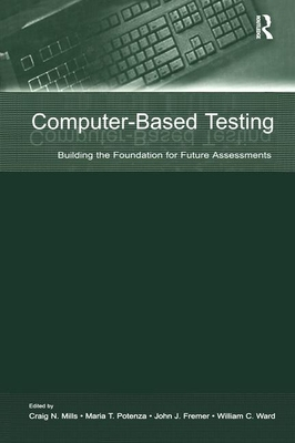 Computer Based Testing - Mills, Craig N (Editor)