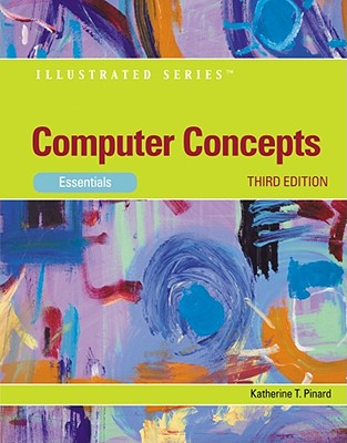 Computer Concepts: Illustrated Essentials - Pinard, Katherine T