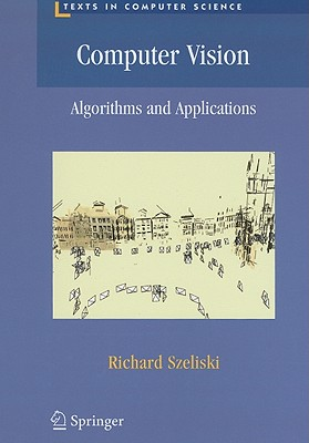 Computer Vision: Algorithms and Applications - Szeliski, Richard