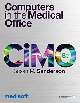 Computers in the Medical Office - Sanderson, Susan M
