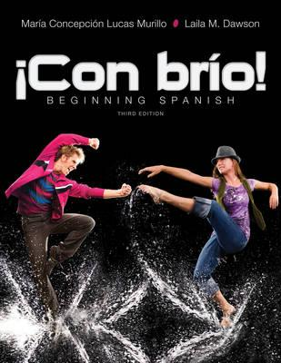 Con Brio: Beginning Spanish - Lucas Murillo, Maria C., and Dawson, Laila M.