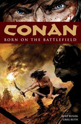 Conan Volume 0: Born On The Battlefield - Busiek, Kurt