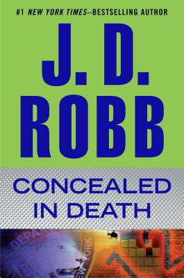 Concealed in Death - Robb, J D