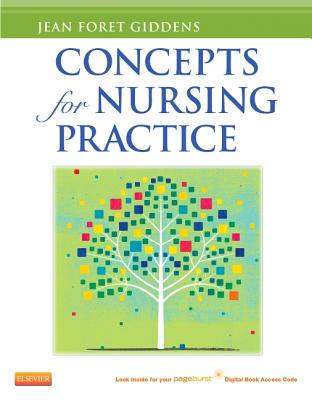 Concepts for Nursing Practice (with Pageburst Digital Book Access on VST) - Giddens, Jean Foret