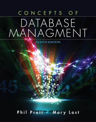 Concepts of Database Management - Pratt, Philip, and Last, Mary