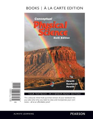 Conceptual Physical Science, Books a la Carte Edition - Hewitt, Paul G, and Suchocki, John A, and Hewitt, Leslie A