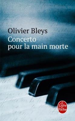 Concerto pour la main morte - Bleys, Olivier