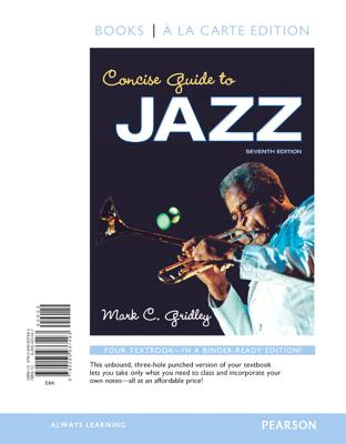 Concise Guide to Jazz, Books a la Carte Edition - Gridley, Mark C
