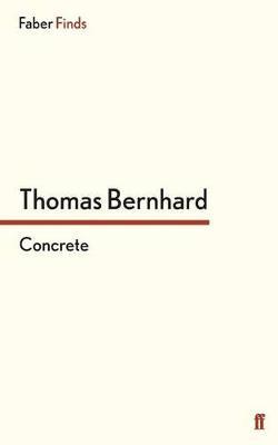Concrete - Bernhard, Thomas