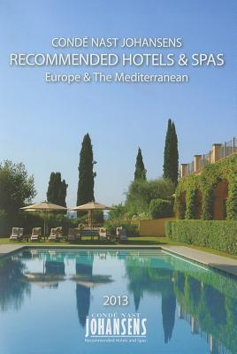 Conde Nast Johansens Recommended Hotels and Spas Europe and the Mediterranean 2013 - Conde Nast Johansens, Conde Nast Johansens