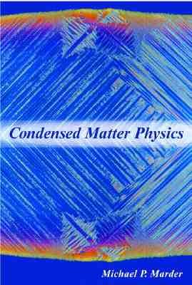 Condensed Matter Physics - Marder, Michael P