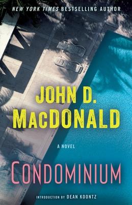 Condominium - MacDonald, John D, and Koontz, Dean R (Introduction by)