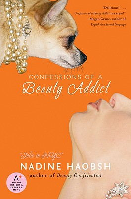 Confessions of a Beauty Addict - Haobsh, Nadine