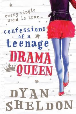 Confessions of a Teenage Drama Queen - Sheldon, Dyan