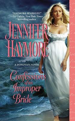 Confessions of an Improper Bride - Haymore, Jennifer