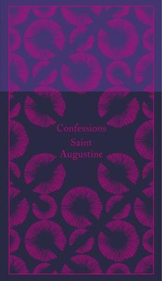 Confessions - Augustine, Saint