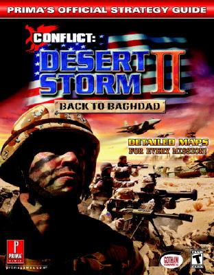 Conflict: Desert Storm II: Back to Baghdad: Prima's Official Strategy Guide - Knight, David