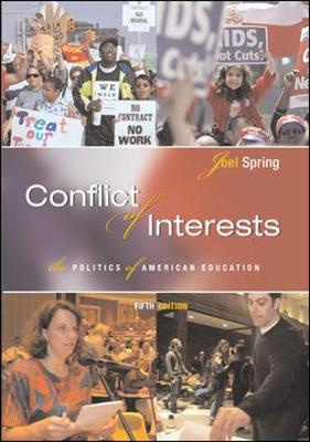Conflict of Interests: The Politics of American Education - Spring, Joel H, and Spring, Joel, and Spring Joel
