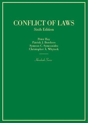 Conflict of Laws - Hay, Peter, and Borchers, Patrick, and Symeonides, Symeon