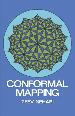 Conformal Mapping - Nehari, Zeev