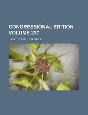 Congressional Edition Volume 237 - Congress, United States, Professor