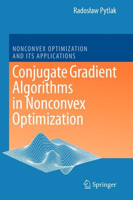 Conjugate Gradient Algorithms in Nonconvex Optimization - Pytlak, Radoslaw