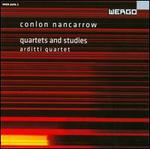Conlon Nancarrow: Quartets and Studies