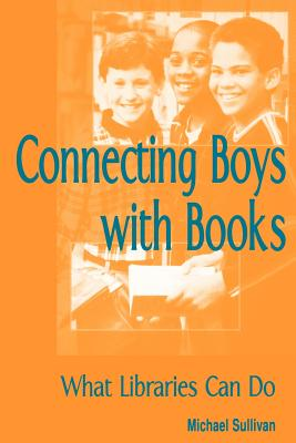 Connecting Boys - Sullivan, Michael, III