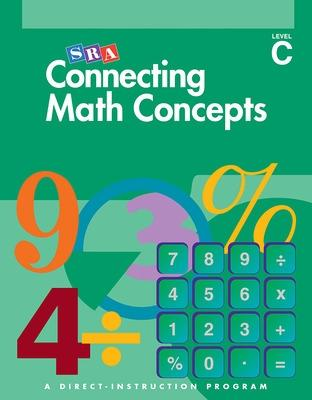 Connecting Math Concepts Level C, Additional Answer Key - Engelmann, Siegfried, and McGraw-Hill Education