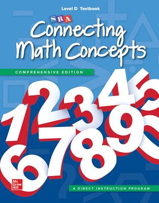 Connecting Math Concepts Level D, Textbook - McGraw-Hill Education, and SRA/McGraw-Hill