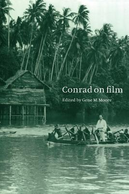 Conrad on Film - Moore, Gene M (Editor)
