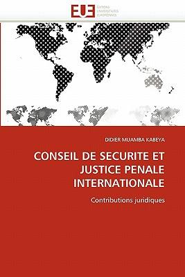 Conseil de Securite Et Justice Penale Internationale - Muamba Kabeya-D