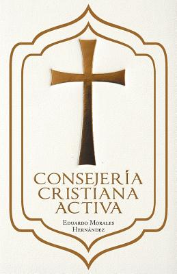 Consejeria Cristiana Activa - Hernandez, Eduardo Morales