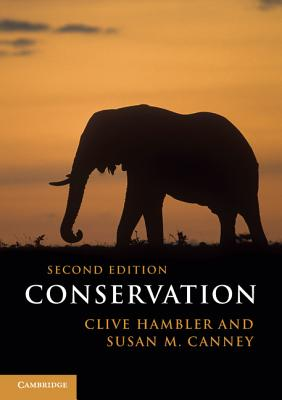 Conservation - Hambler, Clive, and Canney, Susan M.