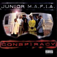 Conspiracy - Junior M.A.F.I.A.