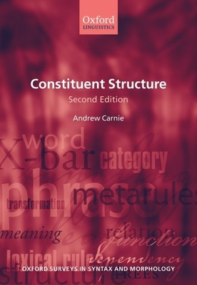 Constituent Structure - Carnie, Andrew