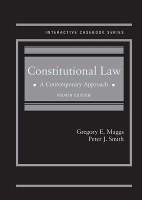 Constitutional Law: A Contemporary Approach - Maggs, Gregory, and Smith, Peter