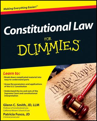 Constitutional Law For Dummies - Smith, Glenn, and Fusco, Patricia